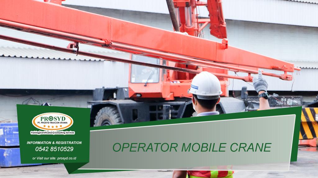 Training K3 Operator Mobile Crane Balikpapan samarinda makassar bontang pontianak palangkaraya banjarmasin berau tarakan batu kajang sorowako sangatta