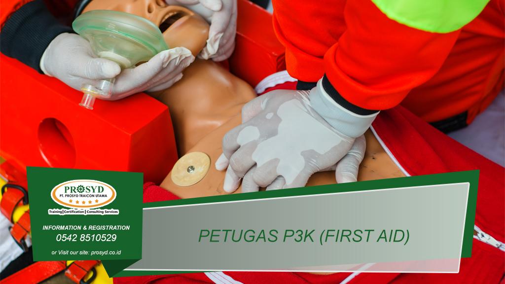 Training Petugas P3K (First Aid) Balikpapan, samarinda, makassar, bontang, pontianak, palangkaraya, banjarmasin, berau, tarakan, batu kajang, sorowako, sangatta