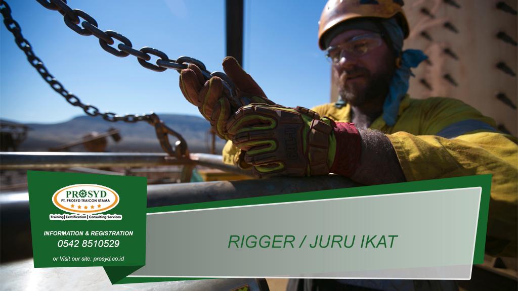 Training K3 Juru Ikat (Rigger) Balikpapan samarinda makassar bontang pontianak palangkaraya banjarmasin berau tarakan batu kajang sorowako sangatta