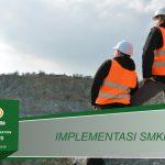 Training Implementasi SMKP Minerba Kepdirjen 185 / 2019