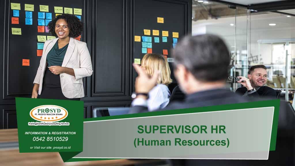 SUPERVISOR HR (Human Resources) Balikpapan samarinda makassar bontang pontianak palangkaraya banjarmasin berau tarakan batu kajang sorowako sangatta