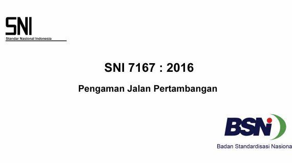 Standar Pengamanan Jalan Pertambangan Sesuai SNI 7167 / 2016