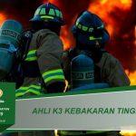 Training Ahli K3 Spesialis Penanggulangan Kebakaran (Tingkat A)